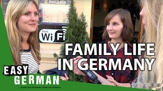 Family life in Germany | Easy German 158