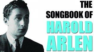 The Songbook of Harold Arlen - Jazz Ballads & Jazz Hits