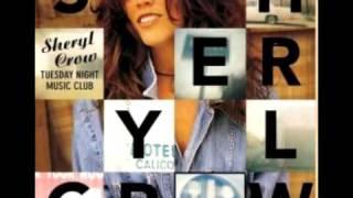 Sheryl Crow - I Shall Believe