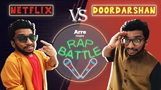 Doordarshan Vs Netflix | Rap Battle ft. Chote Miyan & Deeptanshu Mokashi