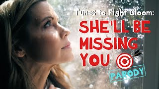 She'll Be Missing You - Target Parody