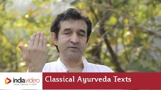 Classical texts of Ayurveda