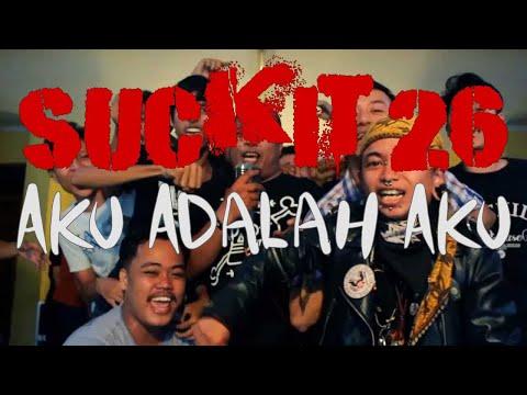 "Suck-It 26 ""Aku Adalah Aku"" (Official Music Video)   Attack City Productions"