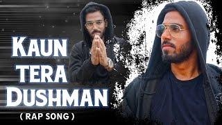 Kaun Tera Dushman (Hindi Rap Song) - Sandeep Negi