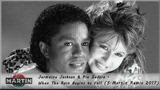 Jermaine Jackson & Pia Zadora - When The Rain Begins to Fall (S.Martin Remix 2017)