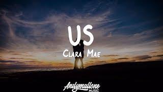 Clara Mae   Us (Lyrics)