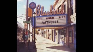 04 ◦ Faithless - Hem Of His Garment