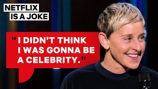 Ellen DeGeneres Shares Why She Became a Comedian | Relatable | Netflix Is A Joke