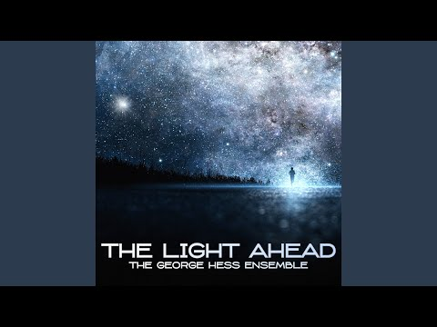 The Light Ahead online metal music video by GEORGE HESS