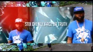 Stix Cheney ft. Ace Da Truth | Everybody Wanna Know