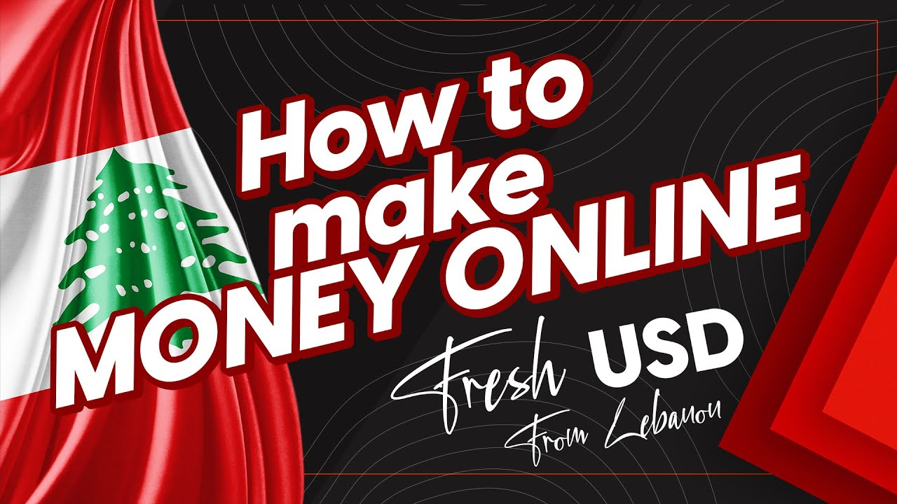 How To Get Fresh USD (Make Money Online From Lebanon) thumbnail