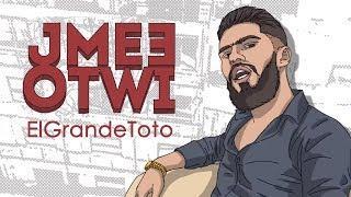 ElGrandeToto   #JME3OTWI (Prod. by Draganov)