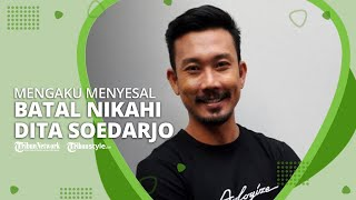 Denny Sumargo Mengaku Menyesal Batal Menikahi Dita Soedarjo: Tapi Pisahnya Baik-baik