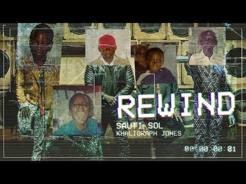 Sauti Sol - Rewind ft Khaligraph Jones (Official Music Video) SMS [Skiza 1051701] to 811