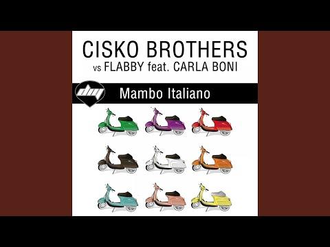 Mambo italiano (Cisko brothers vs Giacomo ghinazzi extended) (feat. Carla Boni) (Cisko Brothers...