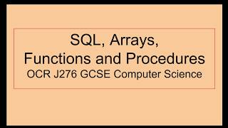 SQL, Arrays, Functions and Procedures