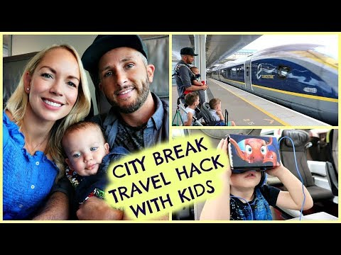 CITY BREAK TRAVEL HACK FOR KIDS WITH EUROSTAR ODYSSEY VIRTUAL REALITY #AD