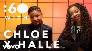 Chloe X Halle   :60 With Chloe X Halle