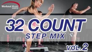 Workout Music Source // 32 Count Step Mix Vol. 2 (132 BPM)