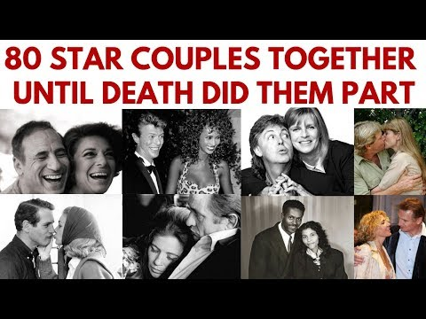 80 Famous couples who have been together until death did them part #InMemoriam #ValentinesDay