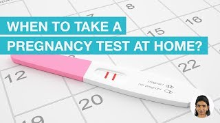 When can I take a home pregnancy test?