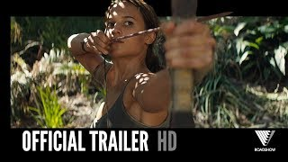 TOMB RAIDER | Official Trailer #2 | 2018 [HD]