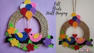 Felt Birds Wall Hanging / Easy Wall Hanging / Home Decor