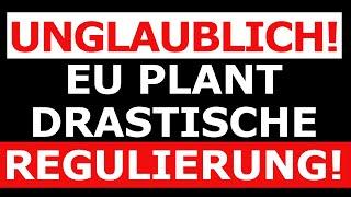 EU plant neue drastische Regulierungen! Darauf müsst Ihr euch einstellen! (Kryptowährungen, Bitcoin)