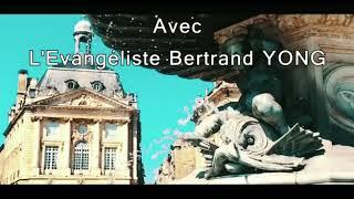 Evangéliste Bertrand YONG à bordeaux