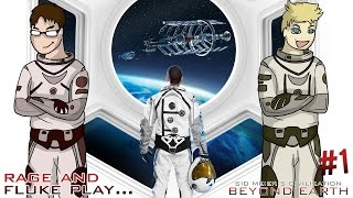 Civilization: Beyond Earth with Rage and Fluke! (Blind Playthrough Episode 1 - Aliens)