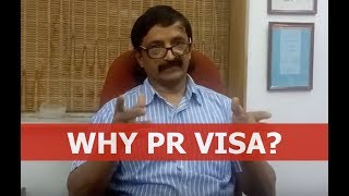Why PR visa and not work visa?