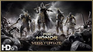 FOR HONOR - Weekly Content Update 07/11/2018 (PC, PS4 & XB1) HD