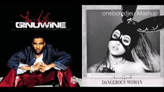 Bad Differences - Ginuwine vs. Ariana Grande (Mashup)