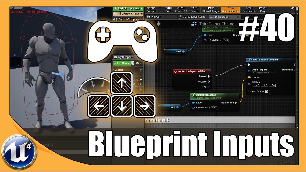 Blueprint Input Key Bindings - #40 Unreal Engine 4 Beginner Tutorial Series