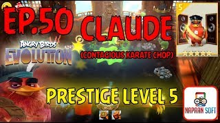 ANGRY BIRDS EVOLUTION - CLAUDE(CONTAGIOUS KARATE CHOP) - PRESTIGE LEVEL 5 - 5 STARS PREMIUM EGG(RED)