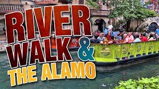 The Riverwalk San Antonio Texas | Tour of The Alamo and The River Walk