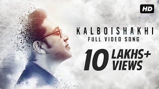 Kalboishakhi (কালবৈশাখী)   Official Video   Full Song   New Bengali Single   Anupam Roy   SVF Music