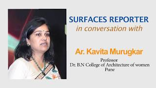Architect Kavita Murugkar in conversation with Surfaces Reporter