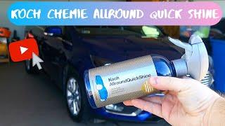 Koch Chemie Allround Quick Shine quick detailer