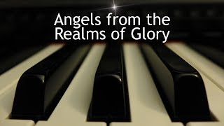 Angels from the Realms of Glory - Christmas piano instrumental with lyrics