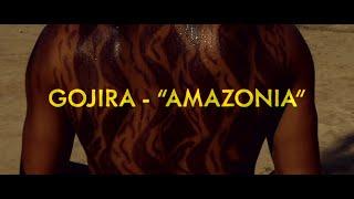 GOJIRA – Amazonia