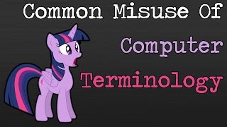 Common Misuse Of Computer Terminology