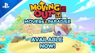 PlayStation Moving Out: Movers in Paradise - Launch Trailer   PS4 anuncio