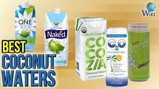 10 Best Coconut Waters 2017
