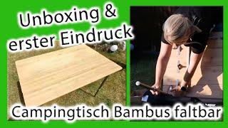 Campingtisch CAMPZ Bamboo Folding Table   Unboxing   erster Eindruck   faltbarer Bambus Tisch   eBay