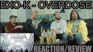 EXO-K - OVERDOSE  REACTION / REVIEW