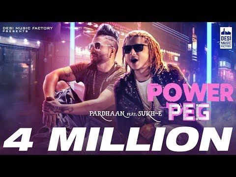 Power Peg Ft.Sukh-E  Pardhaan