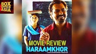 Haraamkhor MOVIE REVIEW  Nawazuddin Siddiqui Shweta Tripathi  Box Office Asia