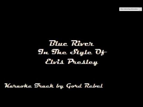 Blue River - Elvis Presley - Karaoke Online Version
