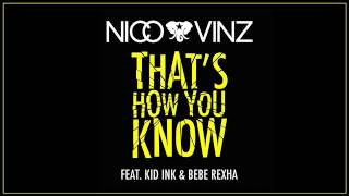 Nico & Vinz   That's How You Know (Messed Up Version) [CLEAN] (Lyrics In Description)